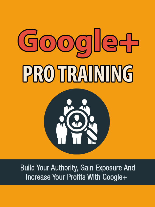 Google Plus Pro Training
