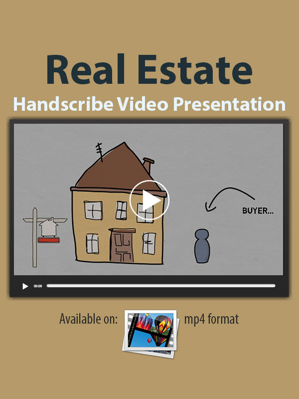 Real Estate Handscribe Video Presentation