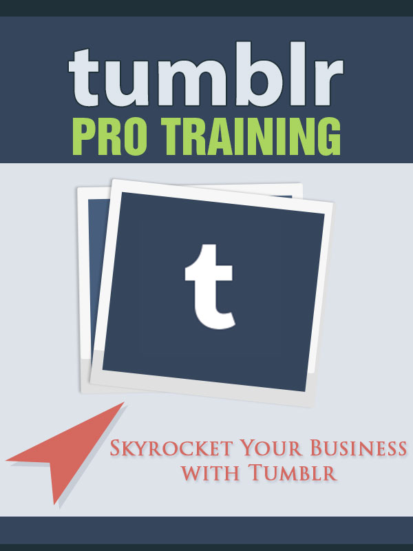 Tumblr Pro Training