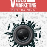 Video Marketing Pro Training