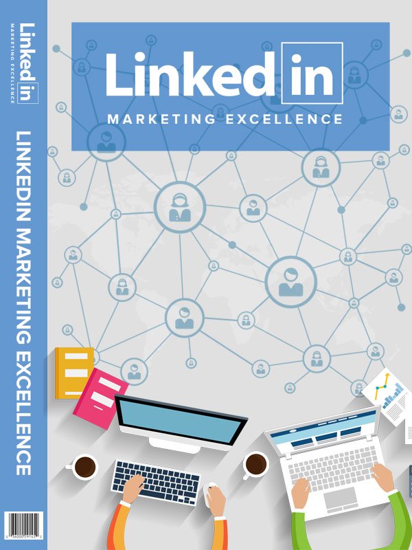 Linkedin Marketing Excellence