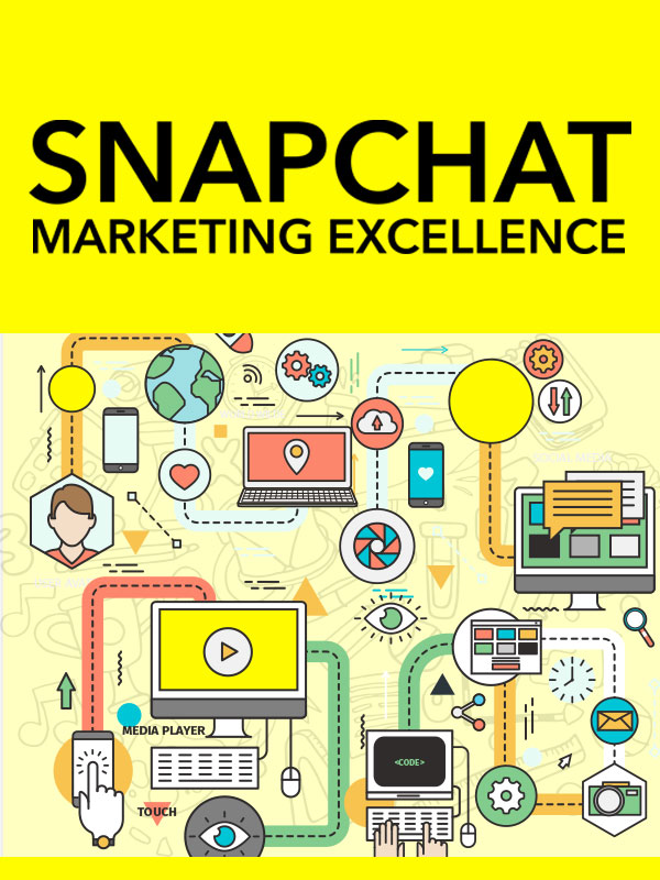 Snapchat Marketing Excellence