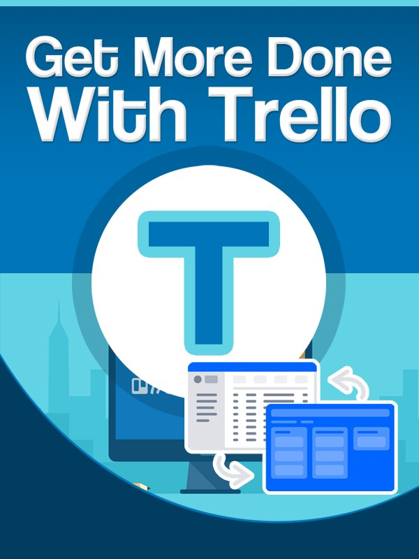 Get More DoneWith Trello